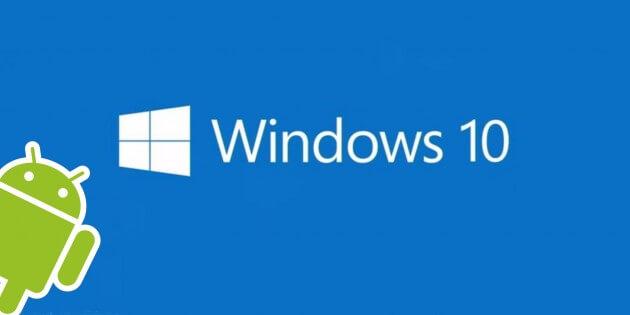 Как запускать Android-приложения на Windows Phone 10?