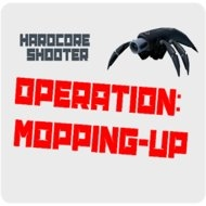 Operation: Mopping-Up! (MOD, ammo/HP)